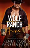 Fierce (Wolf Ranch, #5)