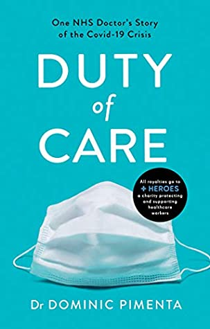 Duty of Care: One NHS Doctor's Story of the COVID-19 Crisis
