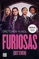 Furiosas (Get Even, #1)
