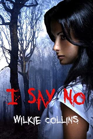 I Say No: Classic Mystery Novel (FREE AUDIO BOOK DOWNLOAD & Annotated)
