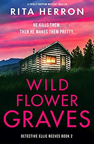 Wildflower Graves (Detective Ellie Reeves #2)