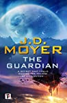 The Guardian (Fiction Without Frontiers Book 2)