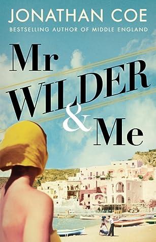 Mr Wilder & Me