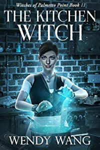 The Kitchen Witch: Witches of Palmetto Point Book 11