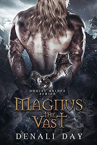 Magnus the Vast (Dokiri Brides, #4)