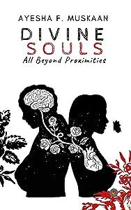 DIVINE SOULS - All beyond proximities