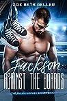 Jackson: Against the Boards (Sin Bin Hockey)