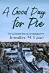 A Good Day for Pie (The Collected Stories of Ramsbolt, #4)