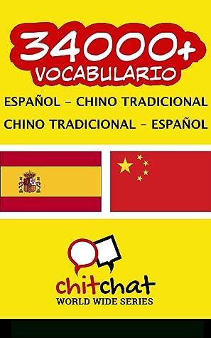 34000+ Español - Chino tradicional Chino tradicional - Español vocabulario