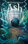 Ash (Journeys of the Immortal, #1)