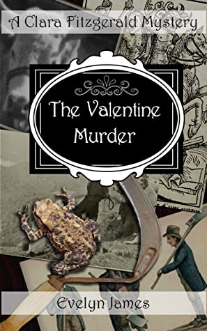 The Valentine Murder by Evelyn James