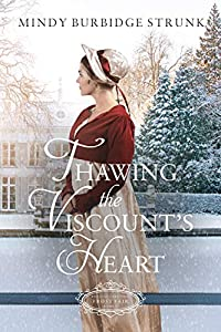 Thawing the Viscount's Heart (Belles of Christmas: Frost Fair #3)