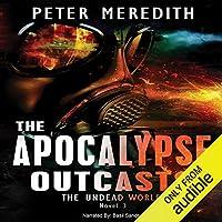 The Apocalypse Outcasts (Undead World, #3)