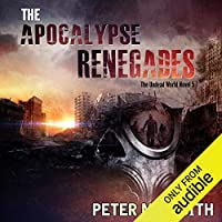 The Apocalypse Renegades (Undead World, #5)