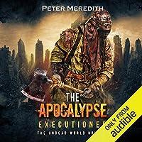 The Apocalypse Executioner (Undead World, #8)