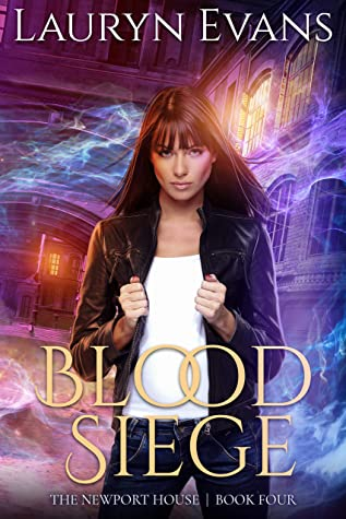 Blood Siege: A New Adult Urban Fantasy (The Newport House Book 4)