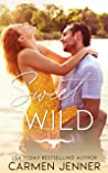 Sweet and Wild (Winchester Wild, #1)