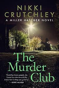 The Murder Club (Miller Hatcher #2)