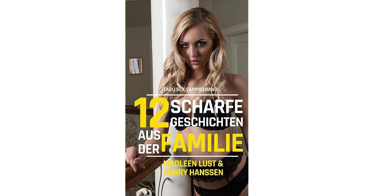 12 scharfe Geschichten aus der Familie: Tabu Sex
