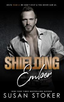 Shielding Ember (Delta Team Two, #7)
