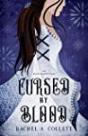 Cursed by Blood (The Blood Descent Series Book 2)