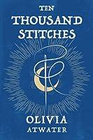 Ten Thousand Stitches (Regency Faerie Tales, #2)