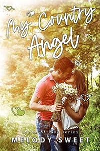 My Country Angel: A First Love Sweet Romance Novella (Lyrics of Love Book 6)