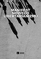 Manifest Nowego Libertarianizmu