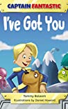 I've Got You (Captain Fantastic) ebook review