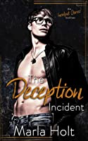 The Deception Incident: A Secret Baby Romance (The Incident Series)