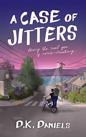 A Case of Jitters