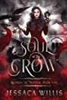 Soul of the Crow (Reapers of Veltuur, #1)