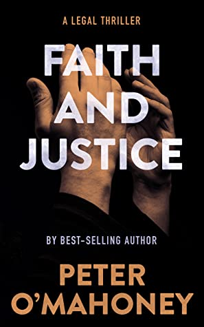 Faith and Justice: A Legal Thriller