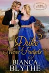 A Duke Never Forgets (The Duke Hunters Club, #3)