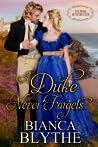 A Duke Never Forgets (The Duke Hunters Club, #3)