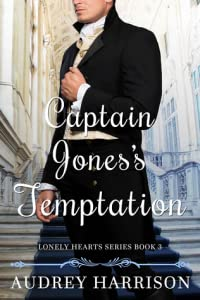 Captain Jones's Temptation (Lonely Hearts, #3)