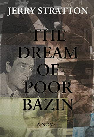 The Dream of Poor Bazin