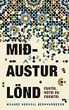 Mið-Austurlönd, fortíð, nútíð og framtíð