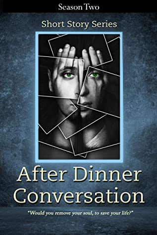 After Dinner Conversation - Season Two by Kolby Granville (Editor)