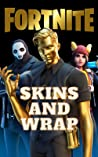 FORTNITE ( Unofficial ): Skins and Wrap (More than 700+ skin and 250+ Wrap of All Season)
