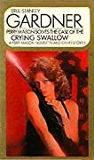 The Case Of The Crying Swallow (Perry Mason, #84)