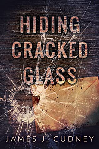Hiding Cracked Glass (Perceptions of Glass #2)