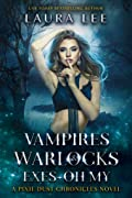 Vampires, Warlocks, And Exes ~ Oh My! (Pixie Dust Chronicles, #2)