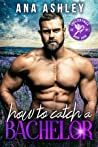 How to Catch a Bachelor (Chester Falls, #4)