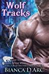 Wolf Tracks (Tales of the Were: Grizzly Cove #17)