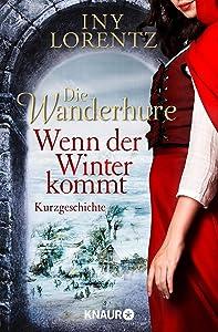 Die Wanderhure: Wenn der Winter kommt: Eine Kurzgeschichte
