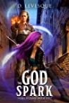 The God Spark (Sigma Worlds #2)