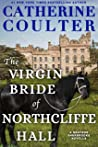The Virgin Bride of Northcliffe Hall (Grayson Sherbrooke's Otherworldly Adventures #4)