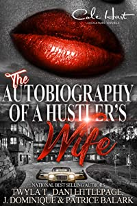The Autobiography Of A Hustler's Wife