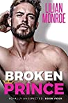Broken Prince (Royally Unexpected, #4)